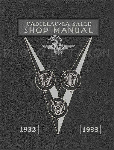 1932-1933 LaSalle & Cadillac Repair Shop Manual Reprint