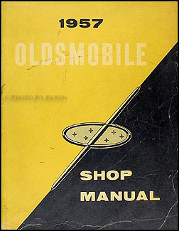 1957 Oldsmobile Repair Shop Manual Original