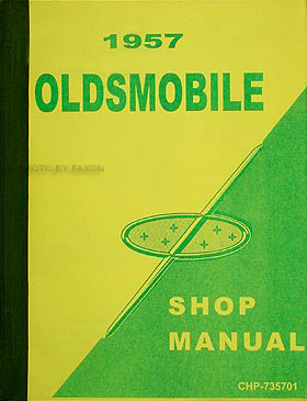 1957 Oldsmobile Repair Shop Manual Reprint