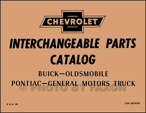 Chevy GMC Parts Interchange Book 1958 1957 1956 1955 1954 1953 1952