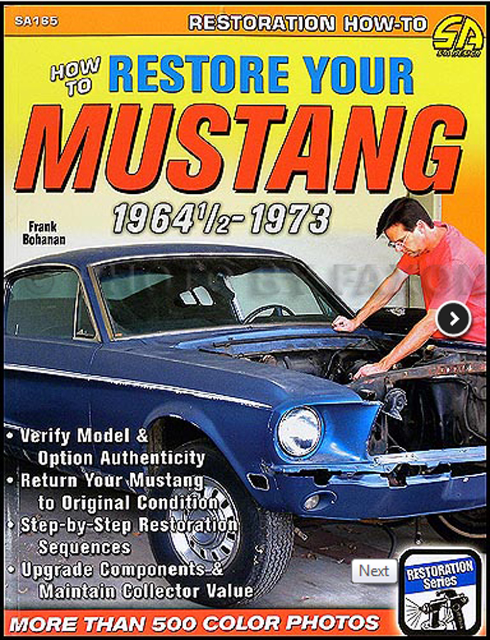 How to Restore your Mustang 1964-1973