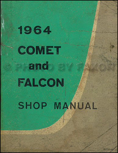 1964 Ford Falcon & Mercury Comet Repair Shop Manual Original CANADIAN
