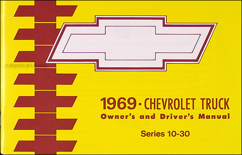1969 Chevrolet Truck Owner's Manual Reprint Pickup Suburban P-Chassis