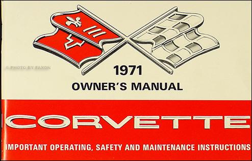 Corvette Stingray on 1971 Corvette Stingray Owner S Manual Package Reprint 71