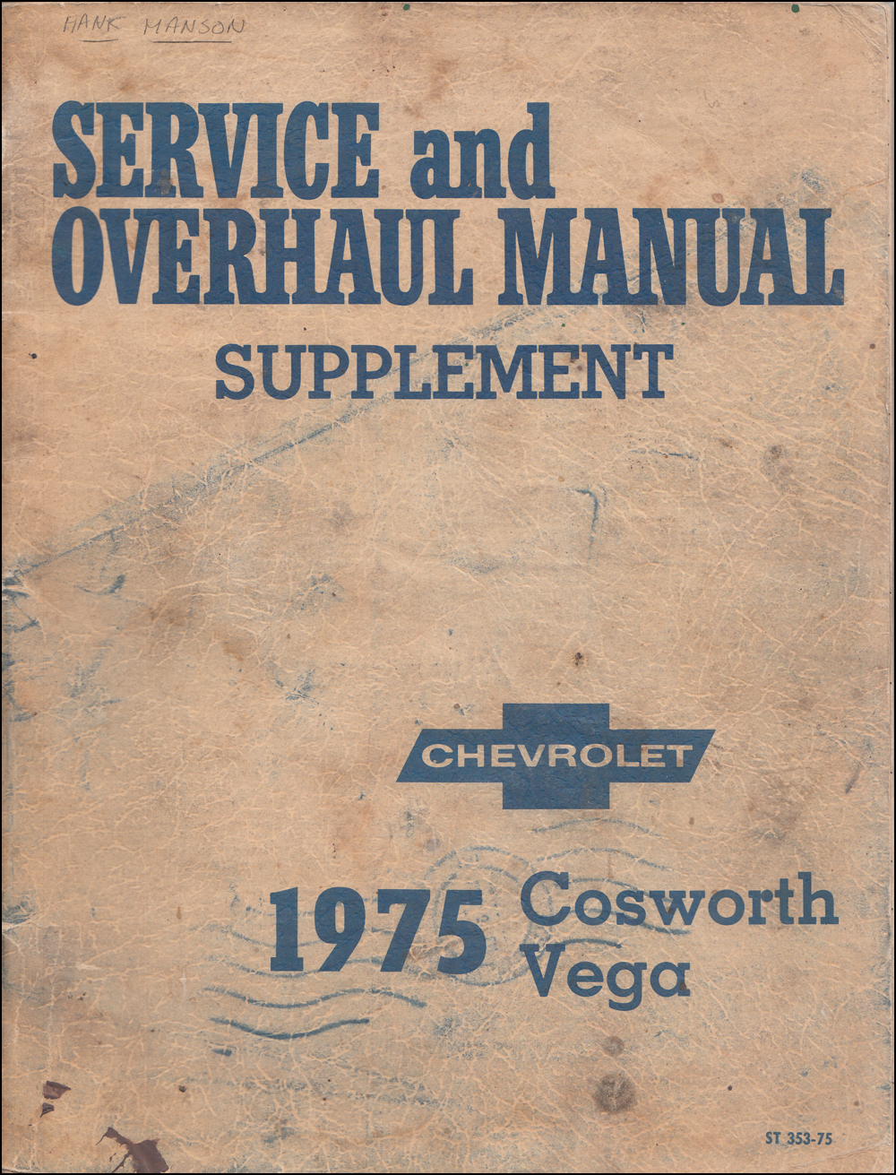 1975-1976 Chevrolet Cosworth Vega Repair Shop Manual Original Supplement