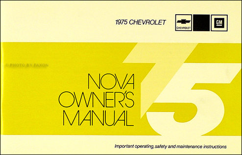 1975 Chevy Nova Owner's Manual Reprint S Custom LN Chevrolet