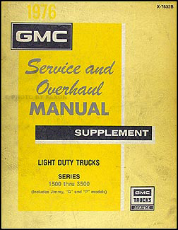1976 GMC Truck 1500-3500 Repair & Overhaul Manual Supp. Pickup Van Suburban Jimmy FC