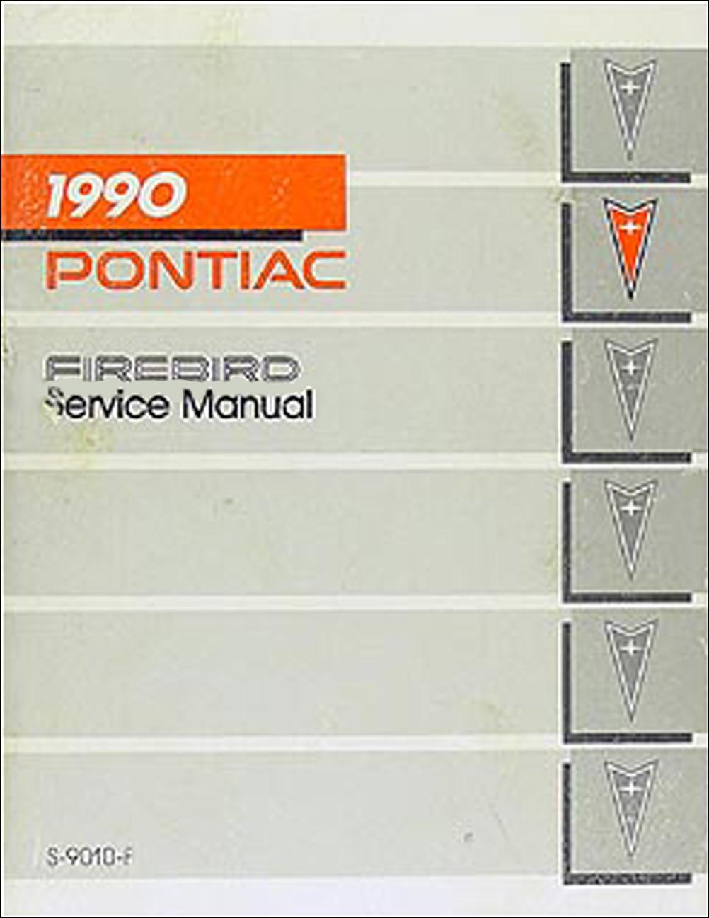 1990 Pontiac Firebird and Trans Am Repair Manual Original