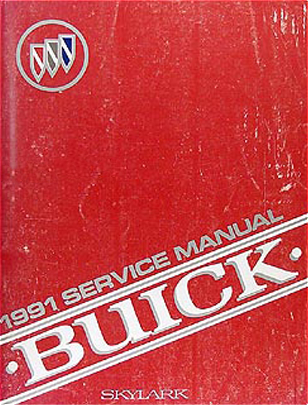 1991 Buick Skylark Shop Manual Original