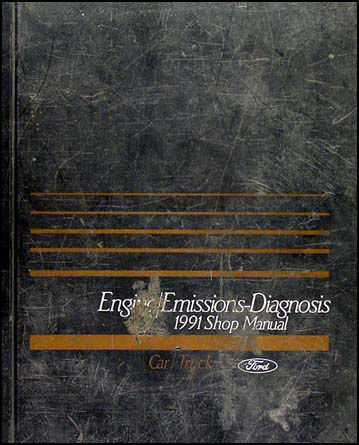 1991 FoMoCo Engine/Emissions Diagnosis Manual Original