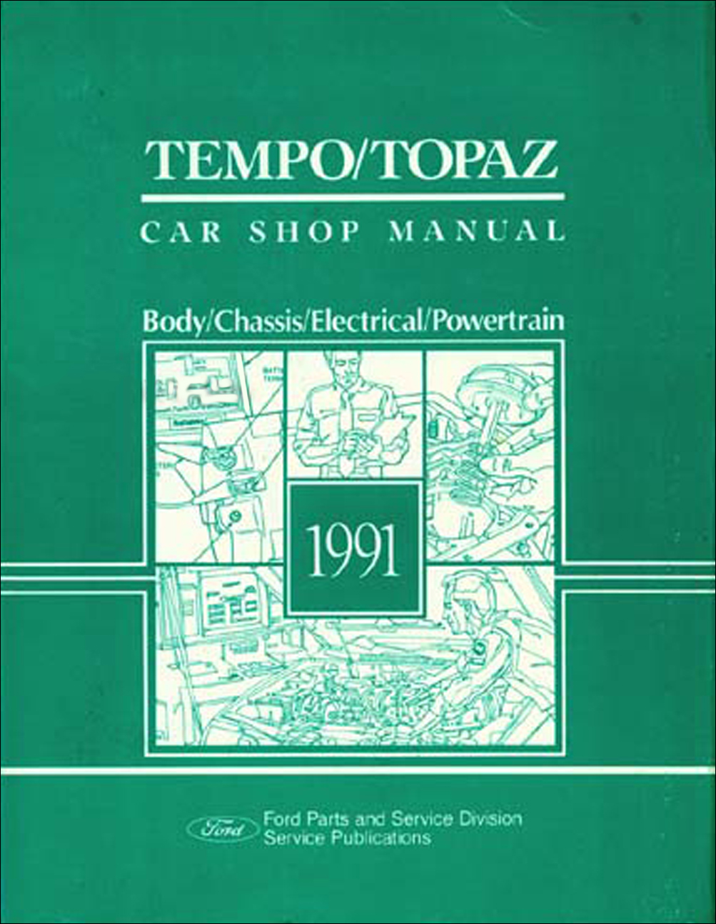 1991 Ford Tempo and Mercury Topaz Shop Manual Original