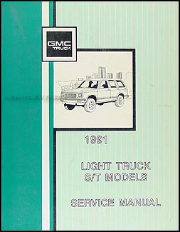 1991 GMC S 15 Pickup and Jimmy Shop Manual Original