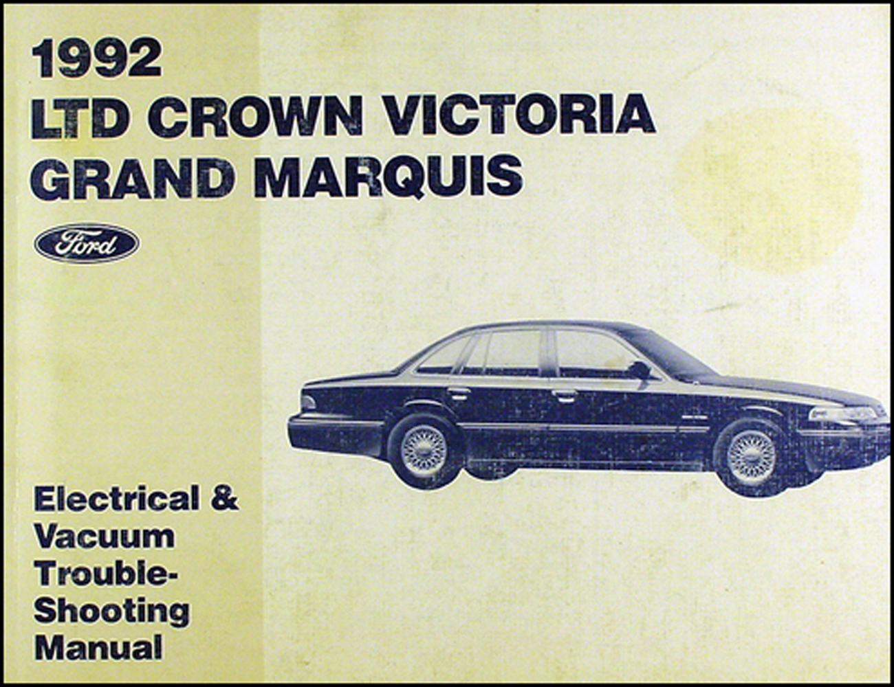 1992 Ford Crown Victoria Mercury Grand Marquis Electrical Troubleshooting Manual