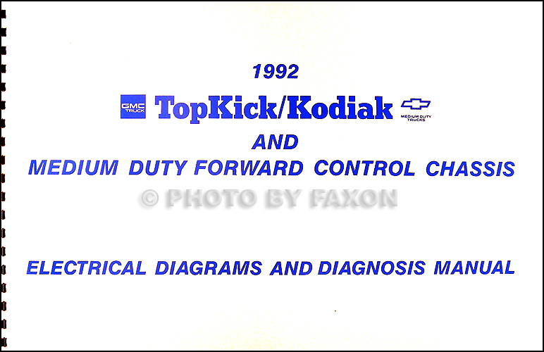 1992 Chevy Kodiak Gmc Topkick Wiring Diagram Manual 92
