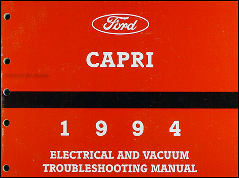 1994 Mercury Capri Convertible. 1994 Mercury Capri Electrical amp; Vacuum Troubleshooting Manual Original