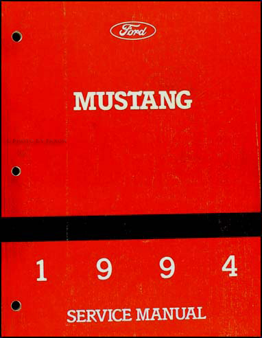 1994 Ford Mustang Repair Shop Manual Original Ford