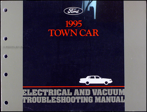 1995 Lincoln Town Car Electrical and Vacuum Troubleshooting Manual