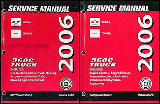 2006 Topkick & Kodiak C-4000/5000 Repair Manual Original 2 Volume Set