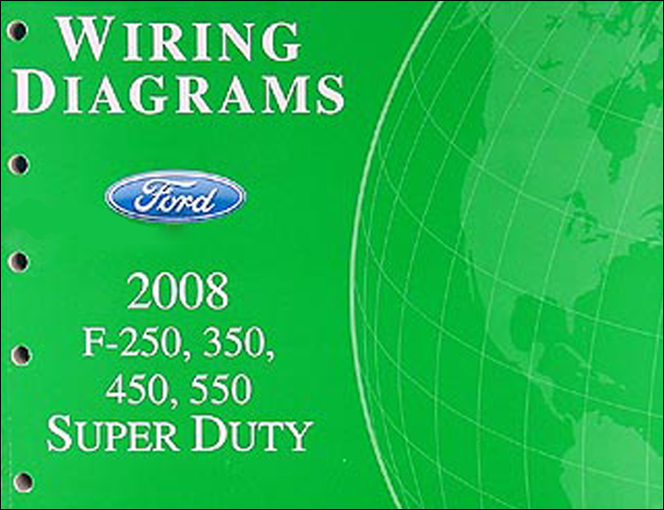 2008 Ford F-250 thru 550 Super Duty Wiring Diagram Manual OriginalFaxon Auto Literature