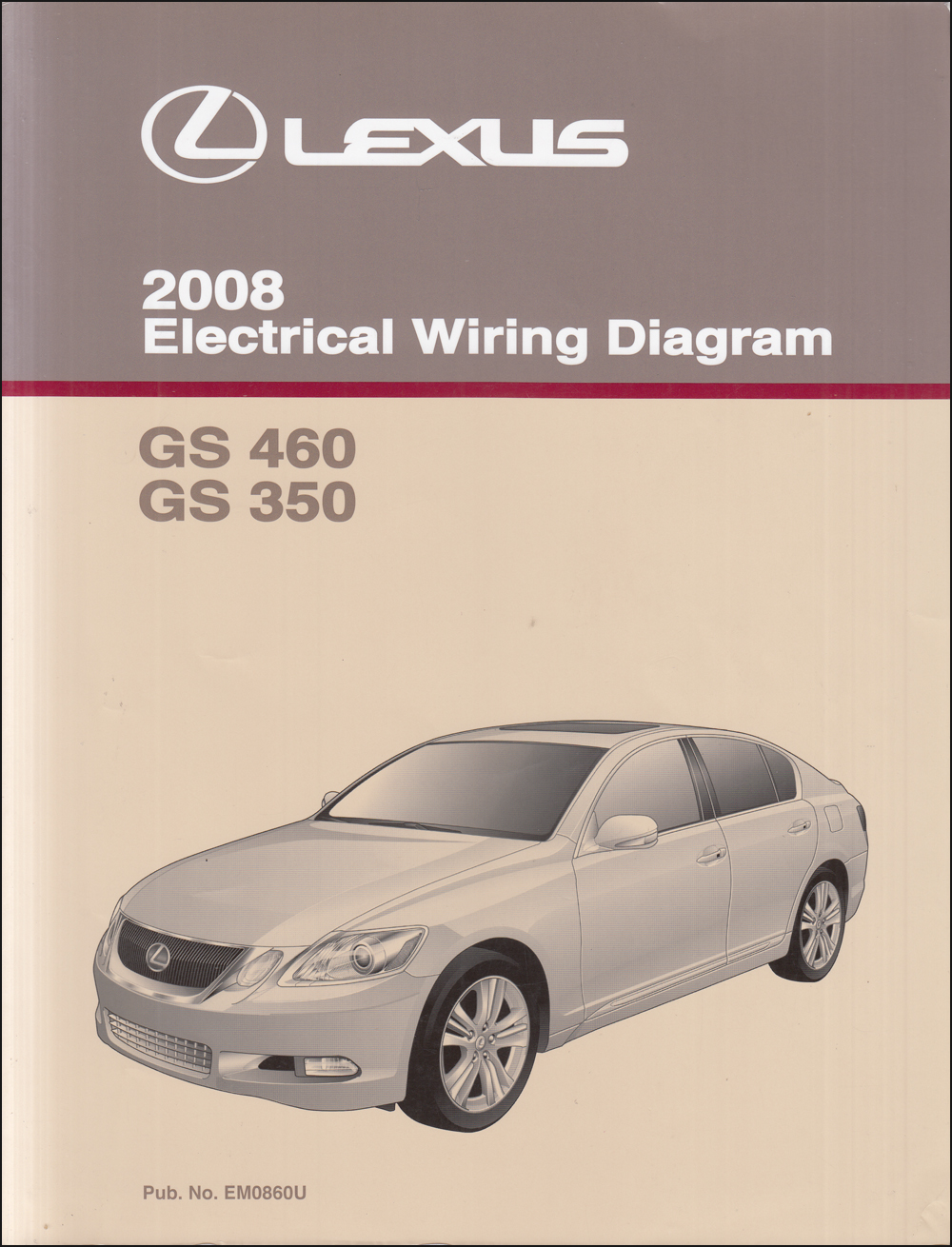 2008 Lexus Gs 350 And Gs 460 Wiring Diagram Manual