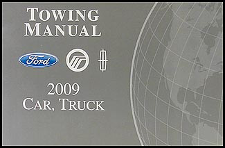 2009 Ford, Lincoln, Mercury Towing Manual Original