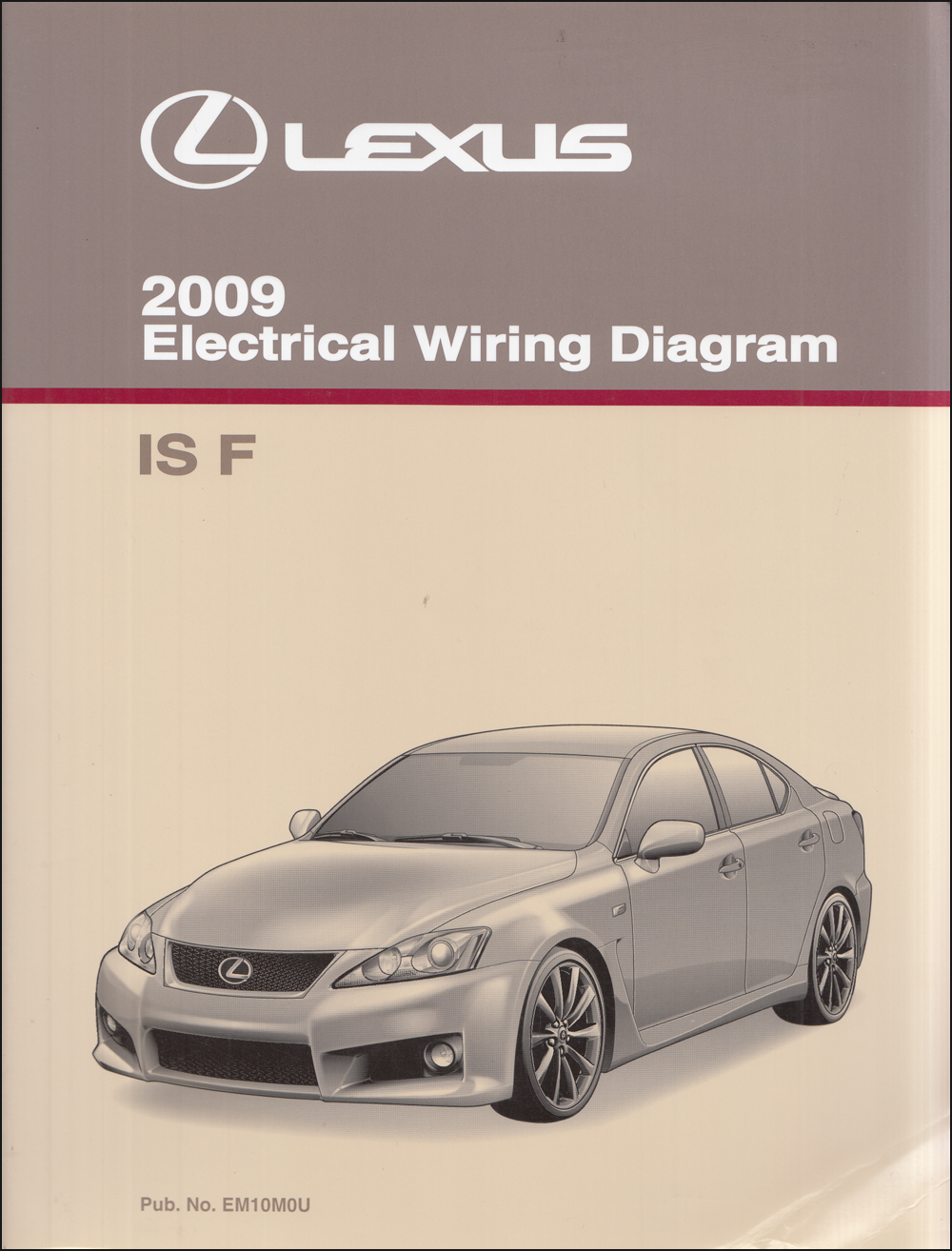 2009 Lexus IS 250 and IS 350 Wiring Diagram Manual OriginalFaxon Auto Literature