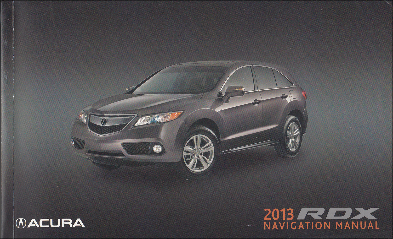 2013 Acura RDX Navigation System Owners Manual Original