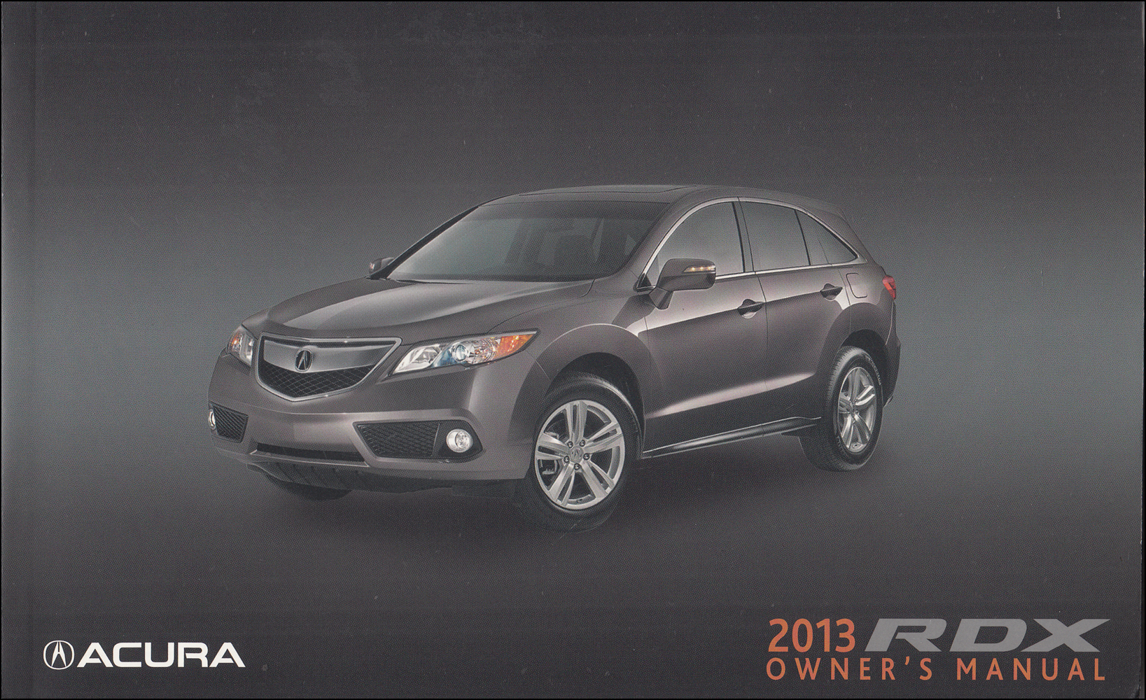2013 Acura RDX Owners Manual Original