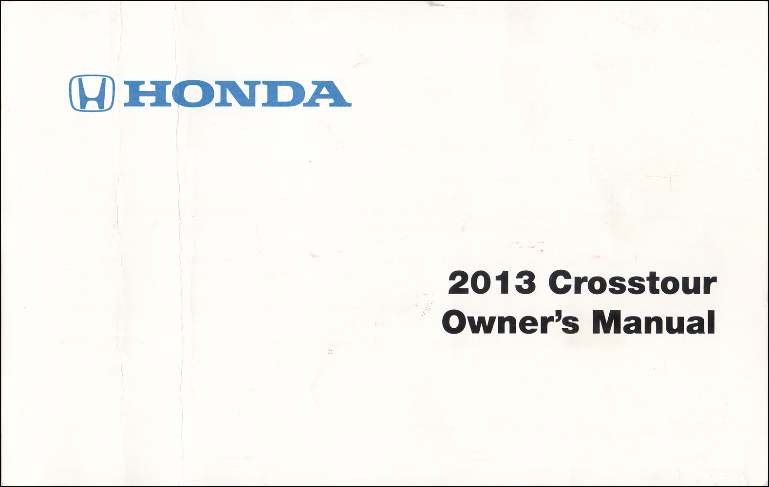 2013 Honda Crosstour Owner's Manual Factory Reprint