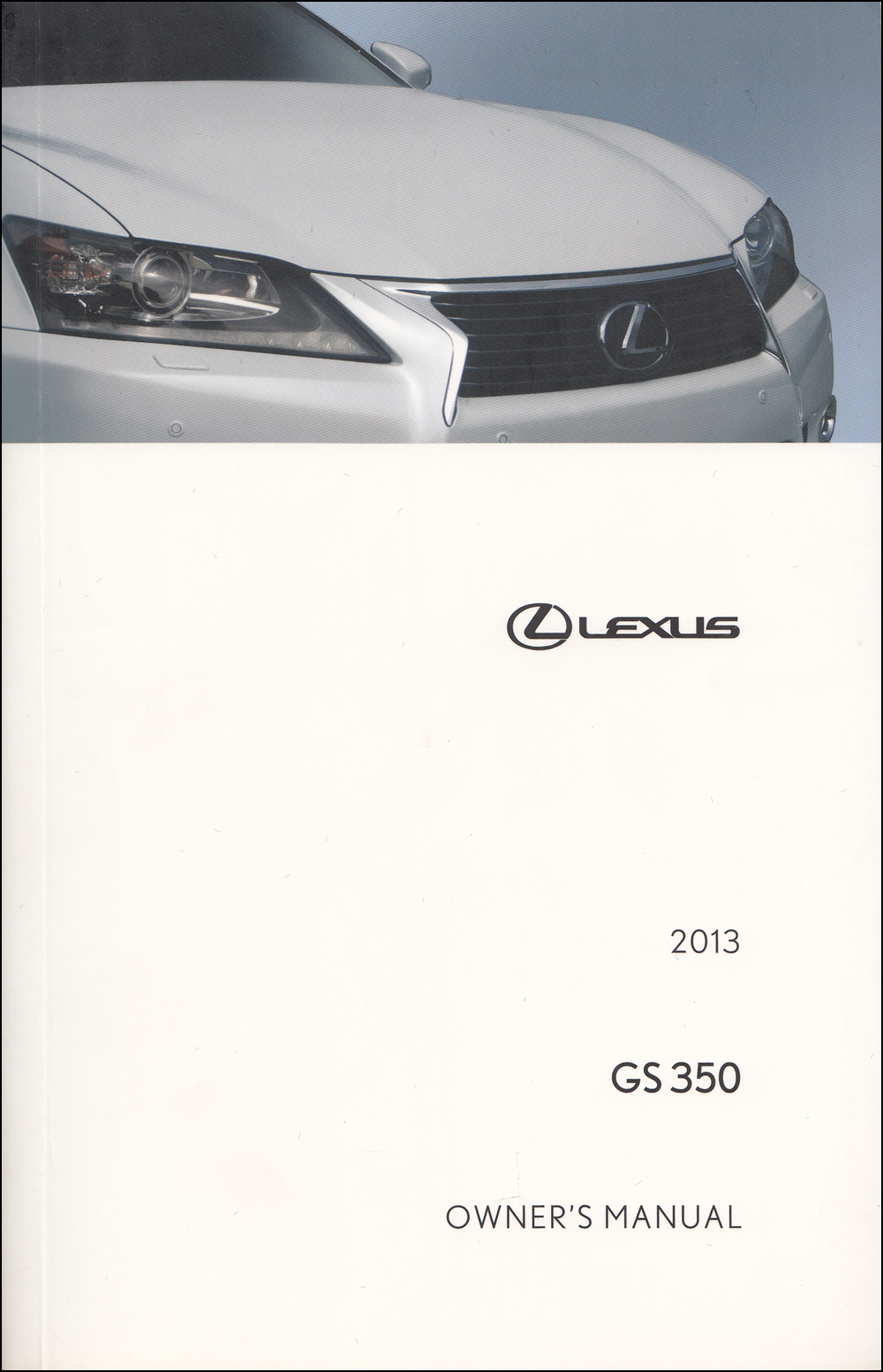 2013 Lexus GS 350 Owners Manual Original
