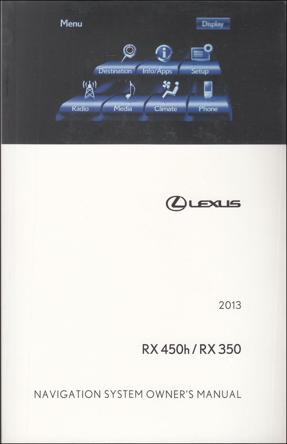 2013 Lexus RX Navigation System Owners Manual Original