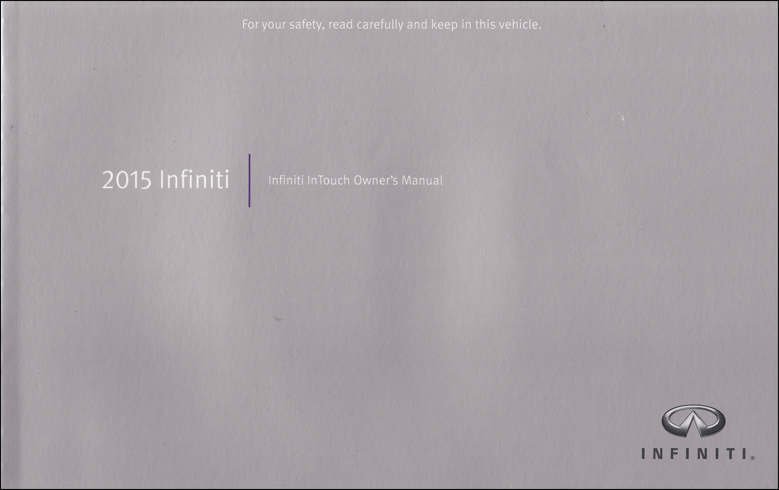 2015 Infiniti Q50 InTouch Navigation System Owner's Manual Original