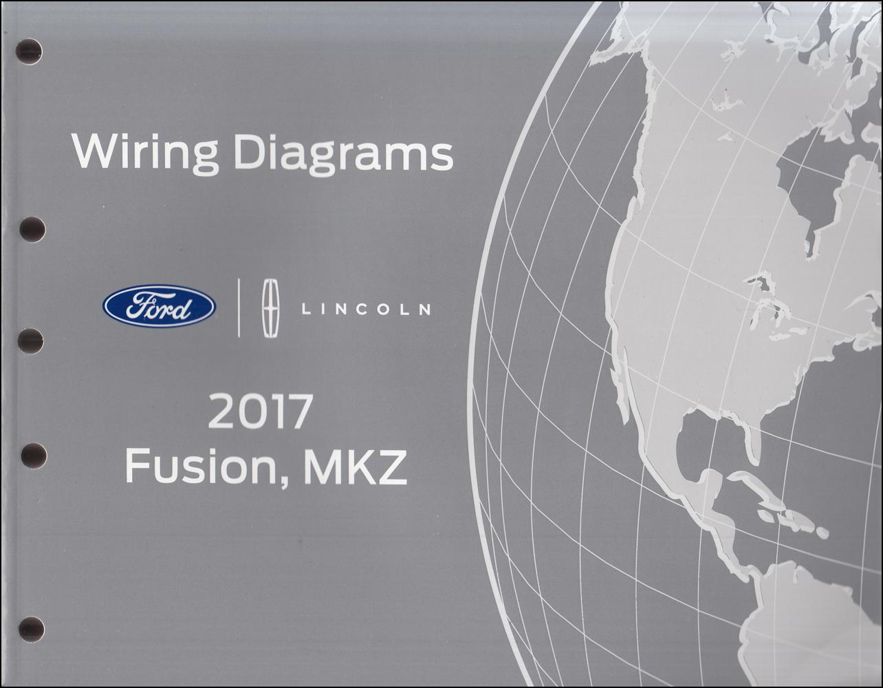 2017 Ford Fusion Lincoln Mkz Wiring Diagram Manual Original