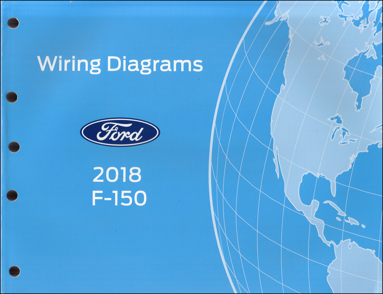 2018 Ford F-150 Wiring Diagram Manual Original | Ford F150 Wiring Diagrams |  | Faxon Auto Literature