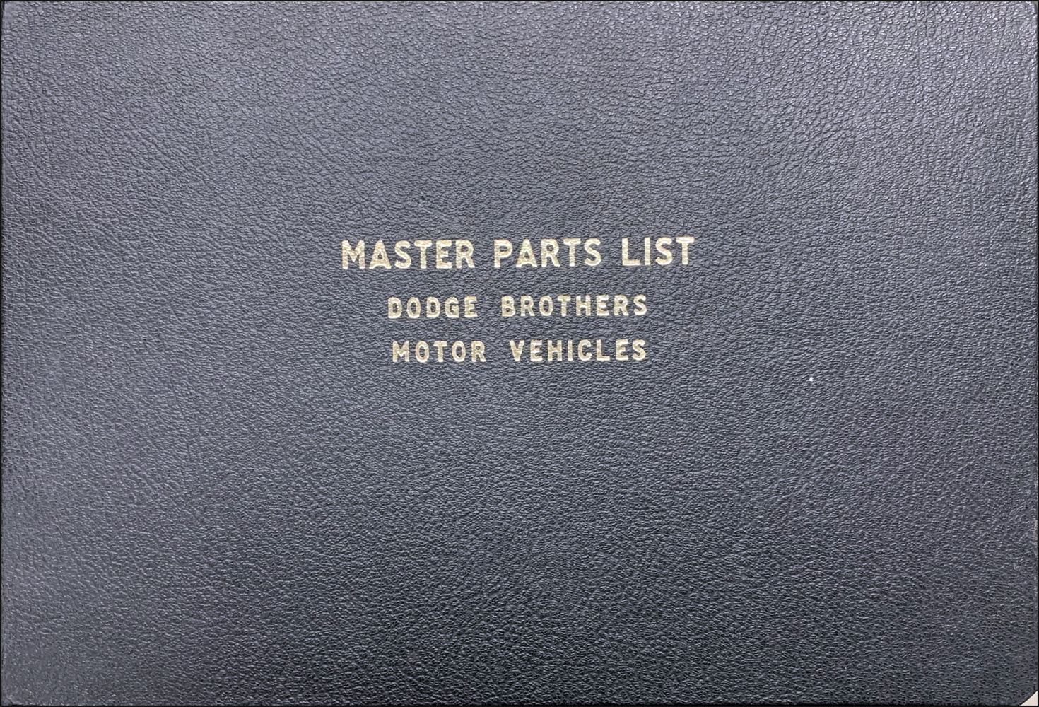 1915-1927 Dodge Parts Book Out-of-Print Reprint