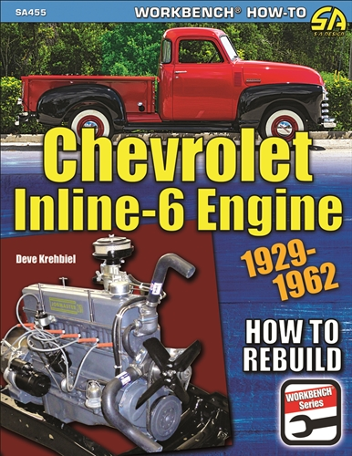 How To Rebuild Chevrolet Inline-6 Engine 1929-1962 Stovebolt