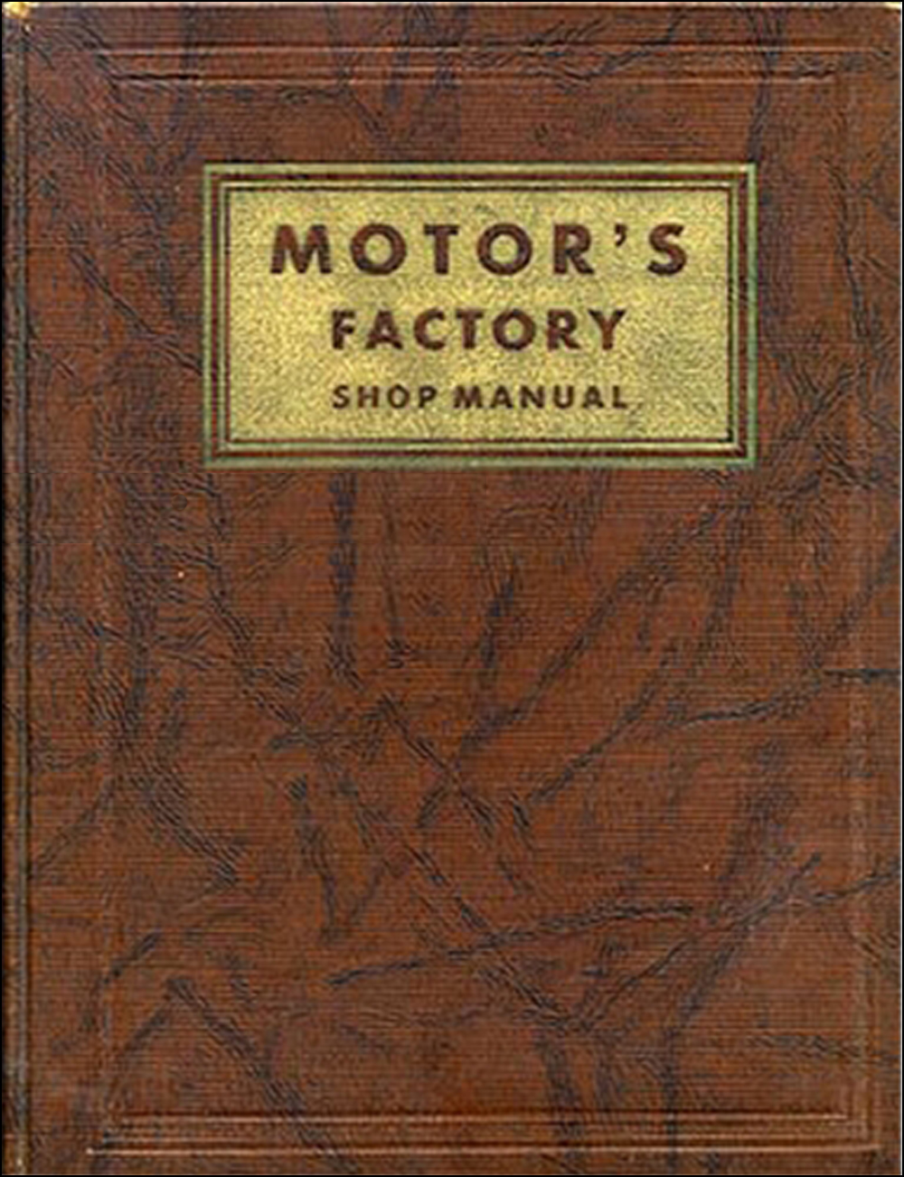 1932-1938 2nd Edition Motors Shop Manual
