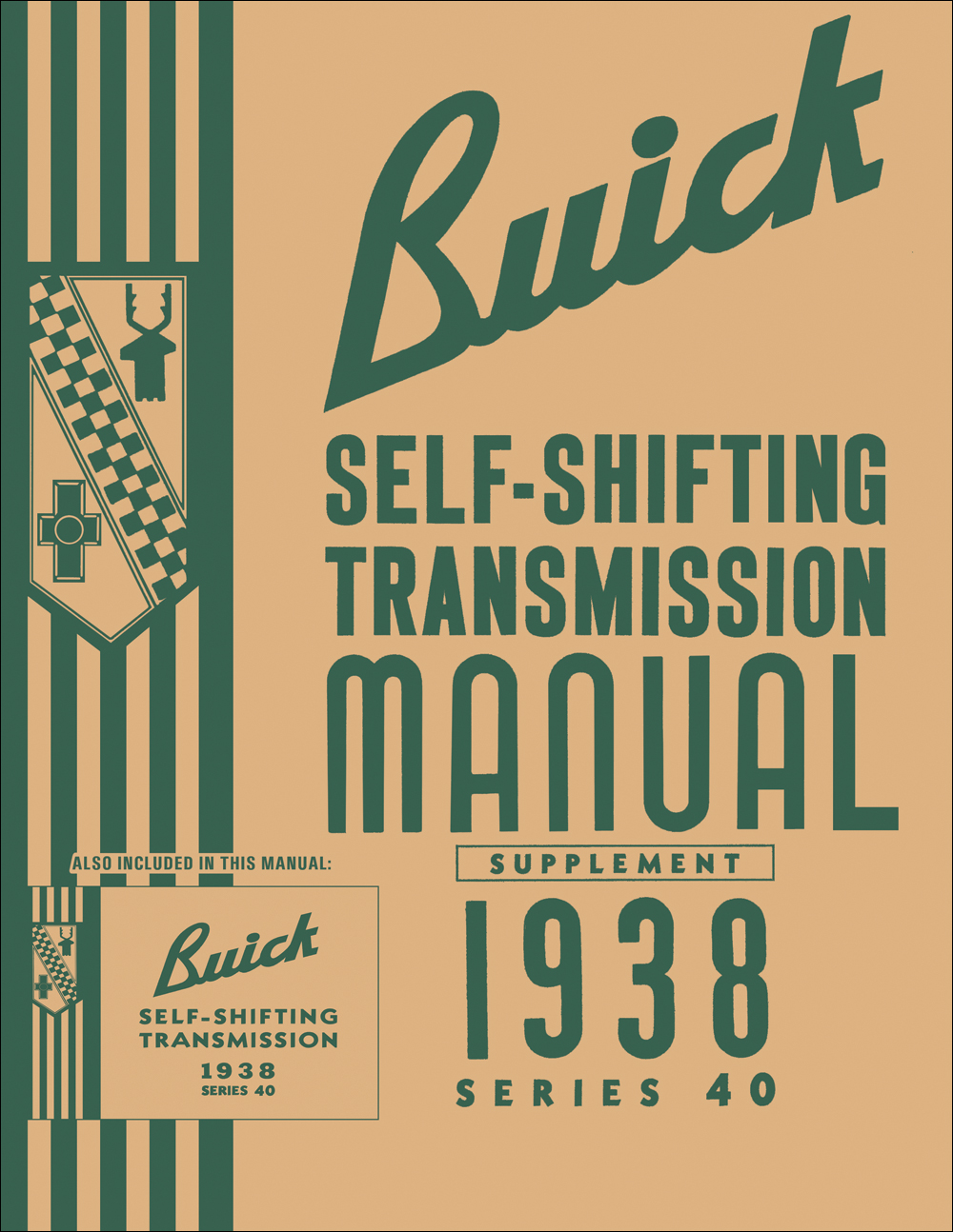 1938 Buick Special Self-Shifting Transmission Repair Shop Manual Reprint - 2 Books in 1