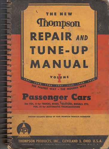 1941-1950 Thompson Car Engine Tune-Up and Repair Shop Manual Original