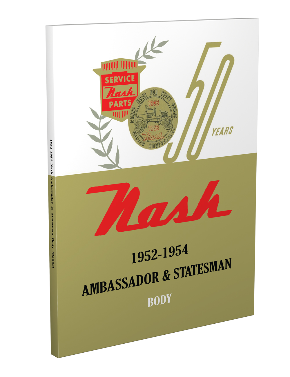 1952-1954 Nash Body Manual Reprint Ambassador Statesman