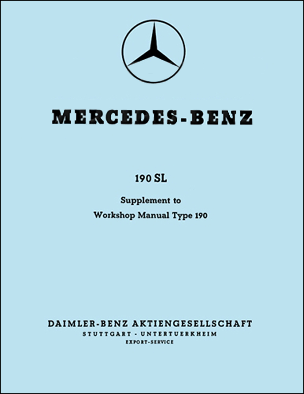 1955-63 Mercedes 190SL Workshop Manual Supplement
