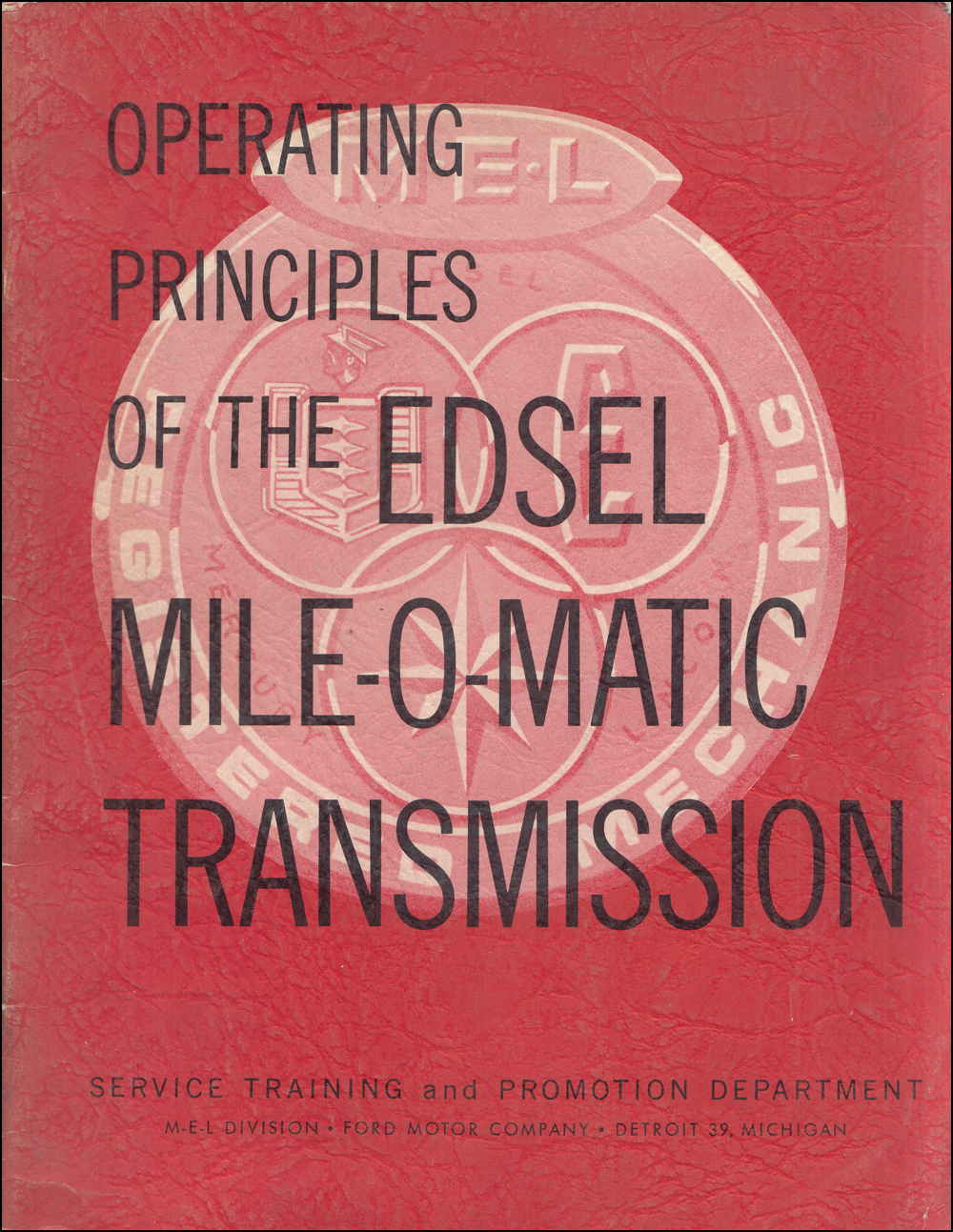 1958-1959 Edsel Mile-O-Matic Transmission Training Manual Original