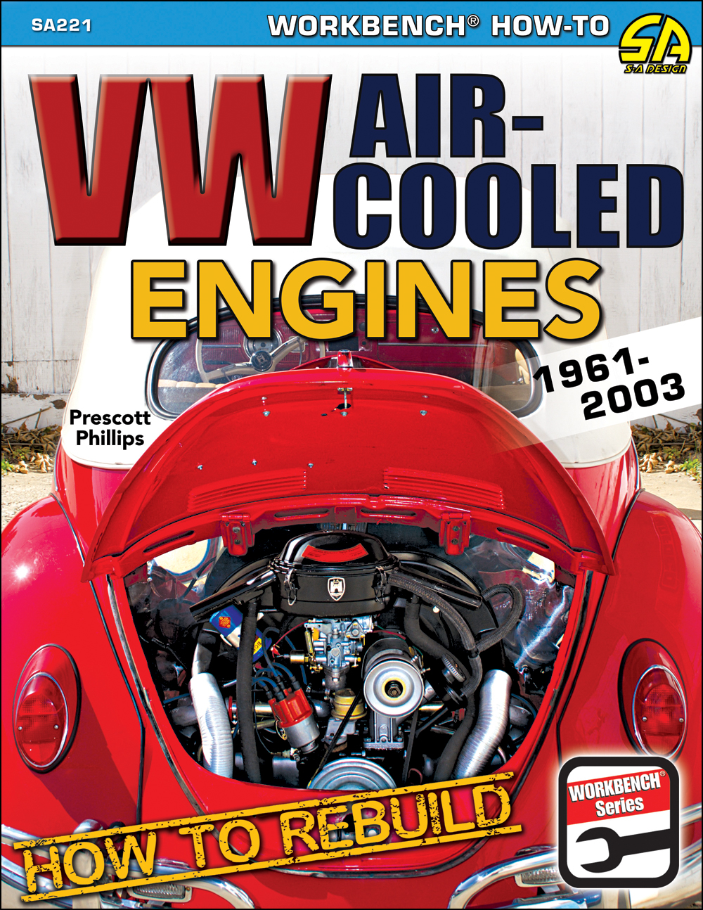 1961-2003 How to Rebuild VW Air-Cooled Engines Type 1, 2, and 3 Volkswagen