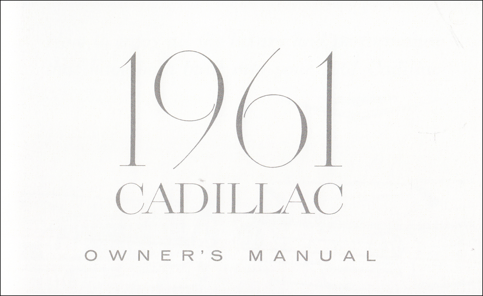 1961 Cadillac Owner's Manual Reprint