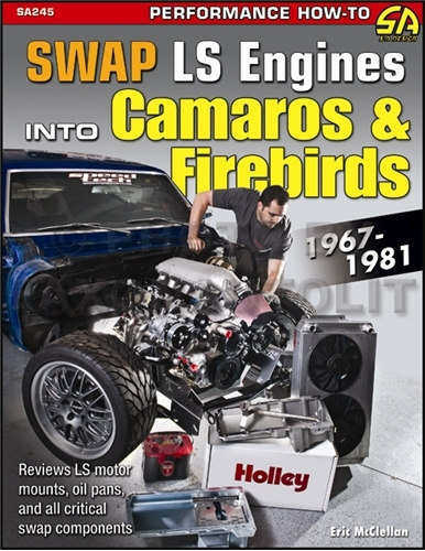 Swap GM LS Engines into 1967-1981 Camaro & Firebird