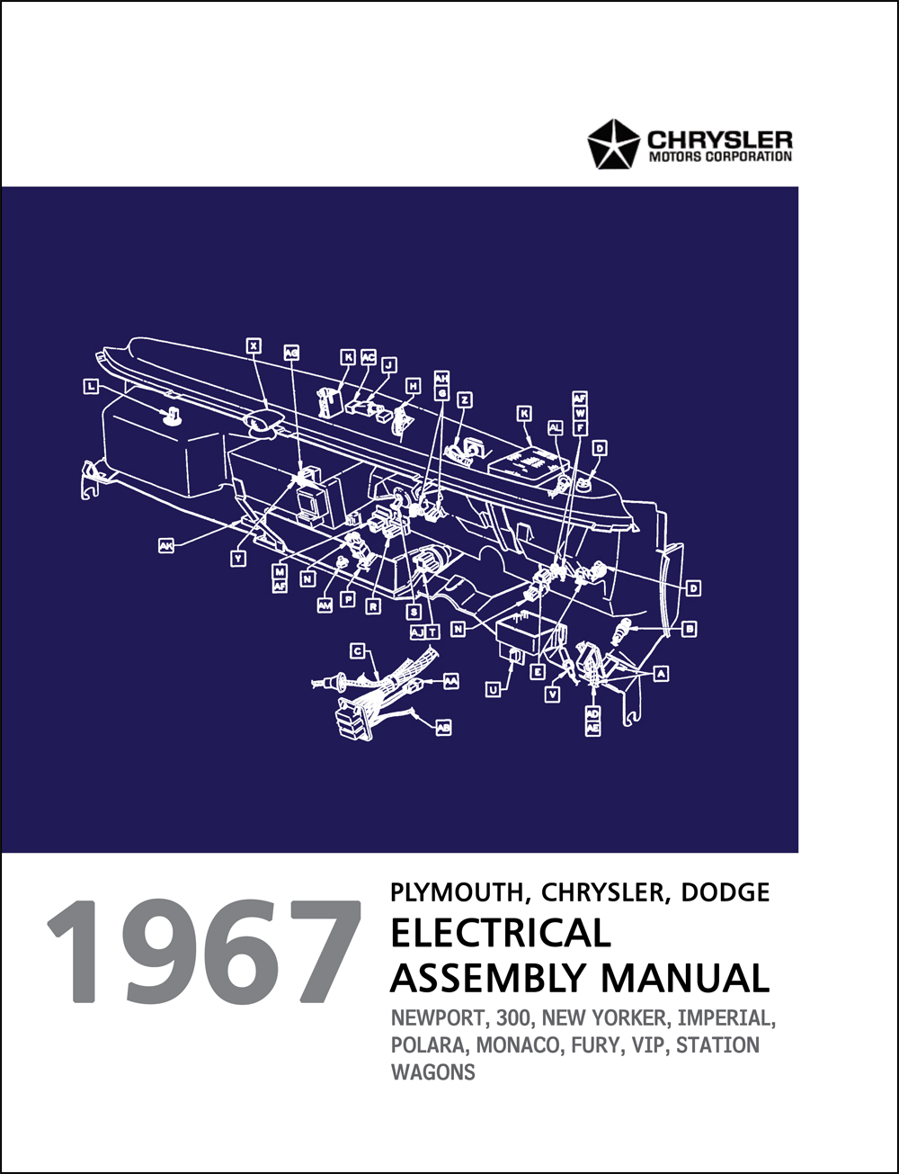 1967 Chrysler, Dodge, and Plymouth Big Car Electrical Assembly Manual Reprint