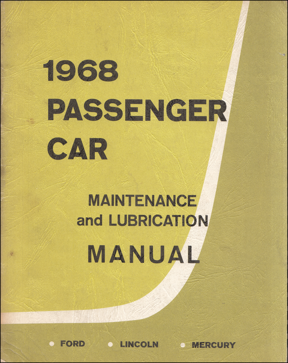 1968 Ford, Lincoln, & Mercury Maintance & Lubrication Manual Original
