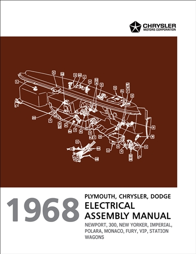 1968 chrysler, dodge, and plymouth big car electrical assembly manual  reprint