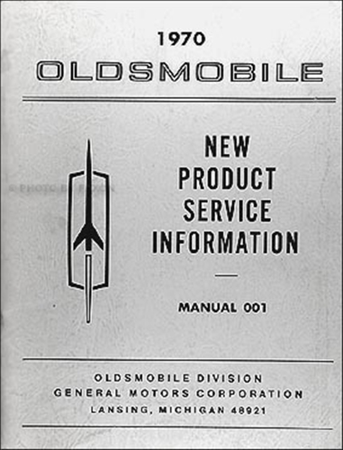 1970 Oldsmobile New Product Service Information Manual