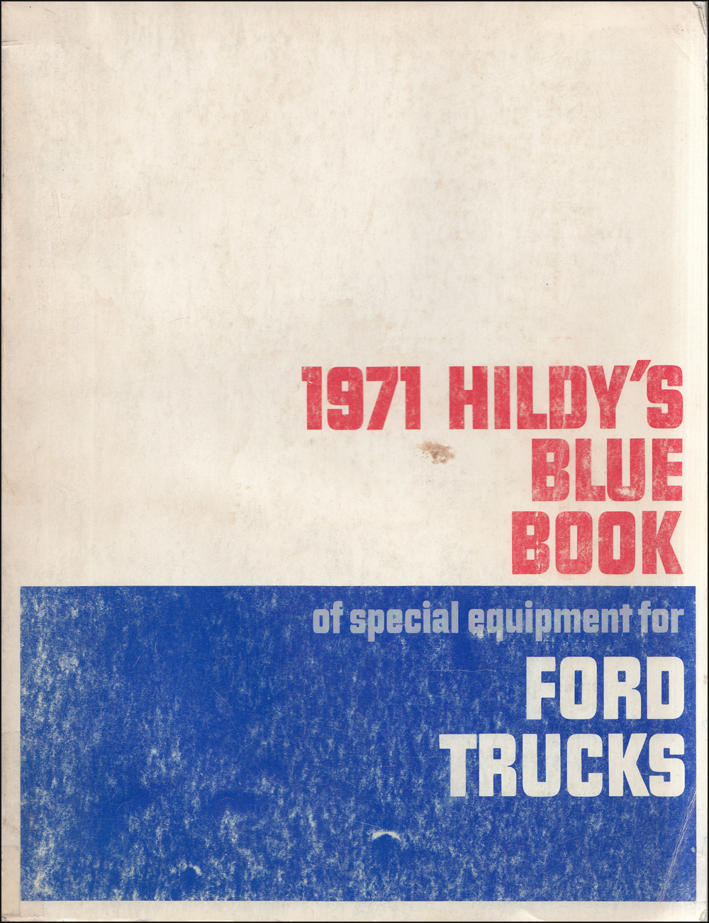 1971 Ford Truck Hildy's Blue Book Special Equipment Dealer Album